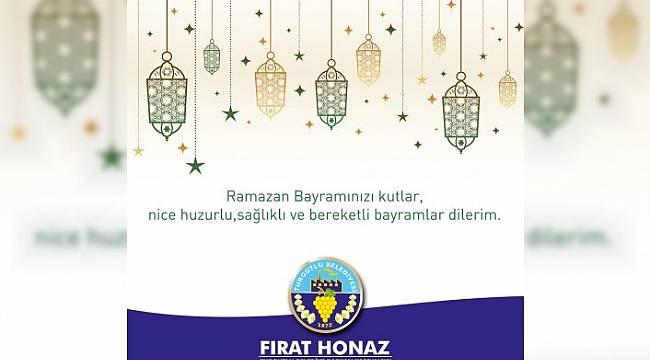 Turgutlu Belediyesi Başkan Yardımcısı Fırat Honaz'dan Ramazan Bayramı Kutlama Mesajı
